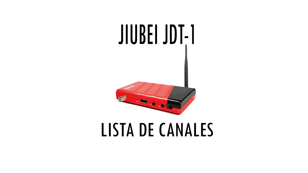 JIUBEI JDT-1 Lista de canales