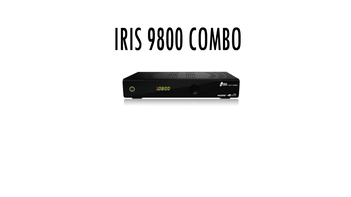 Iris-9800 HD-Combo