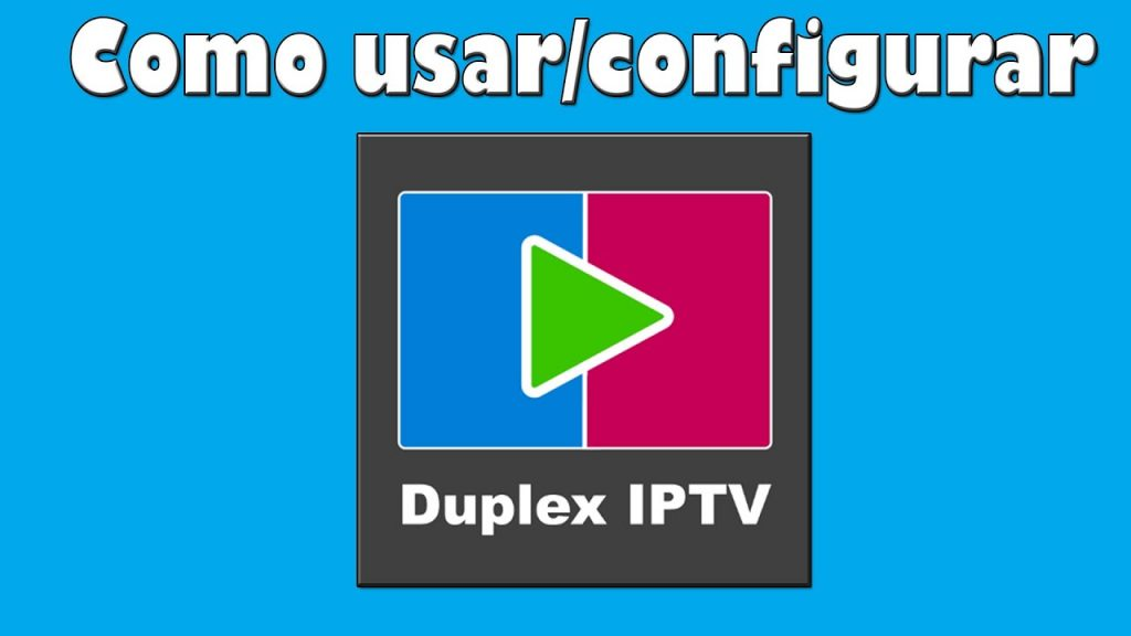 Duplexiptv manual