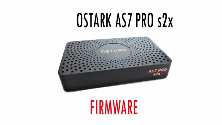 Ostark-AS7-Pro S2X Firmware